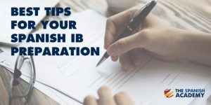 best tips Spanish IB exam prep