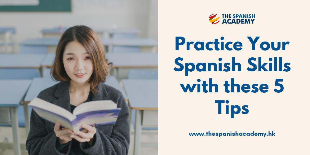 practice Spanish